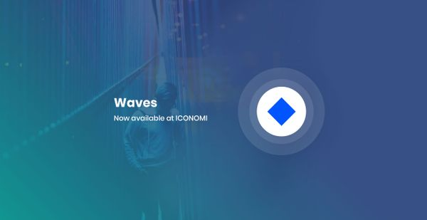 You can now buy and sell WAVES at ICONOMI